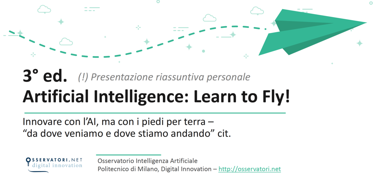 3° ed. Artificial Intelligence: Learn to Fly! Innovare con l'AI, ma con i piedi per terra