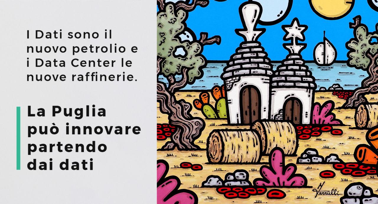 I dati sono il nuovo petrolio, la Puglia può innovare partendo qui