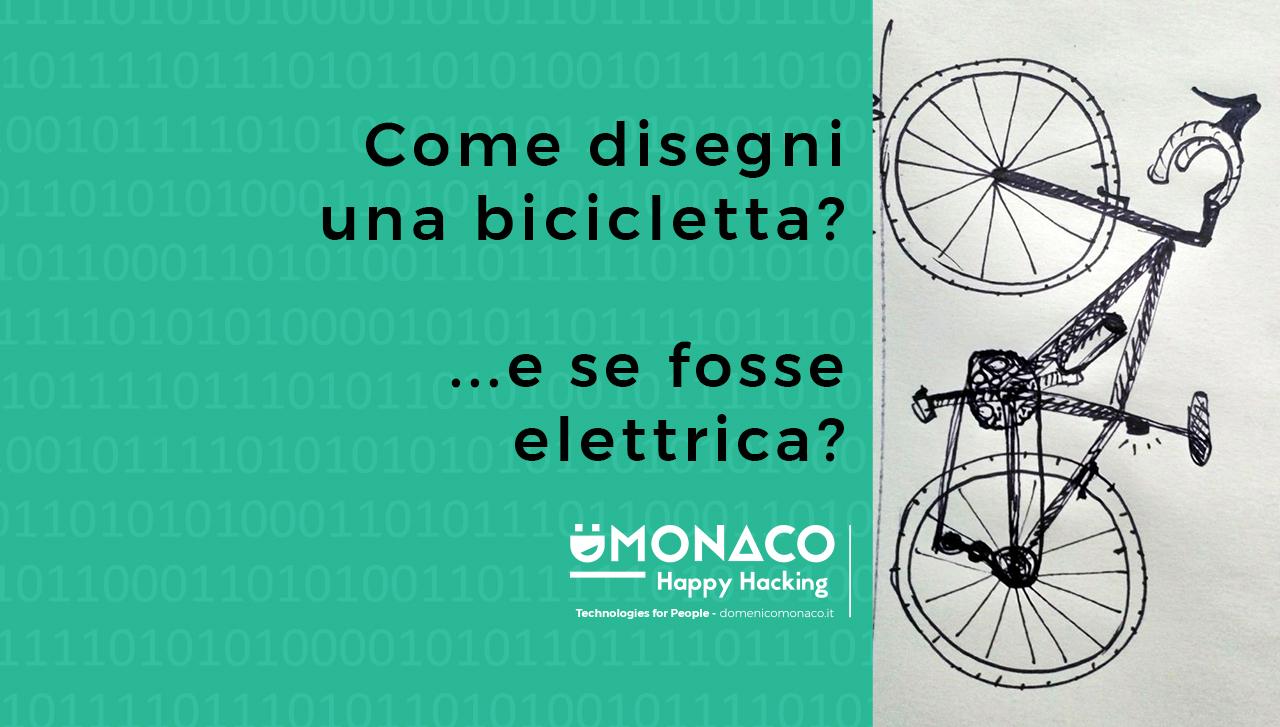 Come disegni una bicicletta?… e se fosse elettrica?
